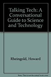 Talking Tech: A Conversational Guide to Science and Technology