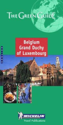 Michelin the Green Guide Belgium Grand Duchy of Luxembourg (Michelin Green Guide) Paperback – June 1, 2001 Michelin Travel Publications Michelin Travel Pubns 2060008816 VI-2060008816
