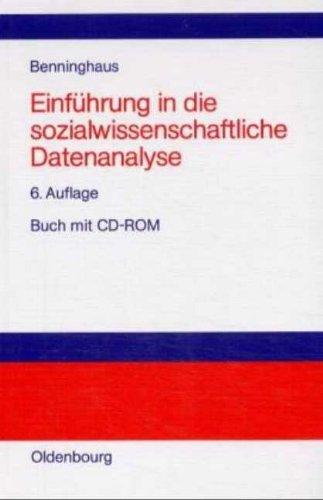 Einführung In Die Sozialwissenschaftliche Datenanalyse  Buch Mit CD ROM
