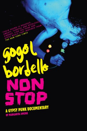 Gogol Bordello: Non Stop by