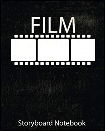 Storyboard Template Storyboard 8x 10 Notebook with black grunge cover, 4 frames per page ideal for filmmakers, advertisers, animators Cinema Notebook:Black: film Notebook /& Journal