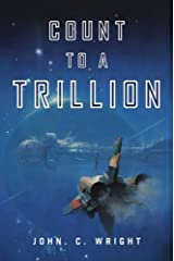 Count to a Trillion: Book One of the Eschaton Sequence Kindle Edition
