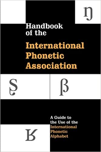 Amazon Com Handbook Of The International Phonetic Association A Guide To The Use Of The International Phonetic Alphabet 9780521637510 International Phonetic Association Books