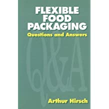 Flexible Food Packaging: Questions and Answers