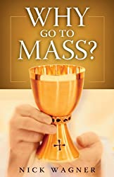 Why Go to Mass?
