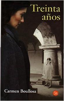 Treinta Años (Punto de Lectura)(Spanish Edition)