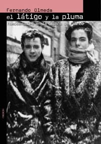 El látigo y la pluma: Homosexuales en la España de Franco Memoria: Amazon.es: Olmeda Nicolás, Fernando: Libros