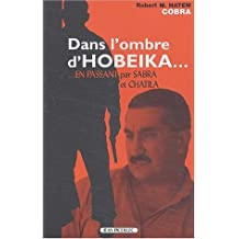 Dans L'Ombre D'Hobeika--: En Passant Par Sabra Et Chatila