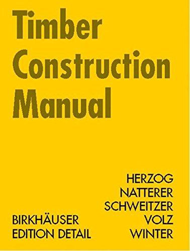 Timber Construction Manual (Construction Manuals (englisch))