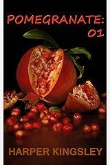 Pomegranate 01 Kindle Edition