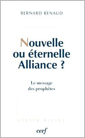 Nouvelle ou Eternelle alliance ? Le Message des prophètes pdf