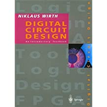 Digital Circuit Design for Computer Science Students: An Introductory Textbook