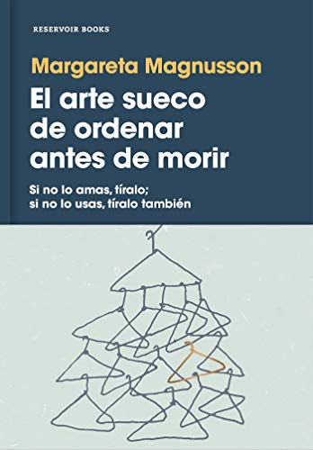 Pdf Home El arte sueco de ordenar antes de morir / The Gentle Art of Swedish Death Cleaning (Spanish Edition)