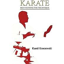 Karate: Reinventing the Technique