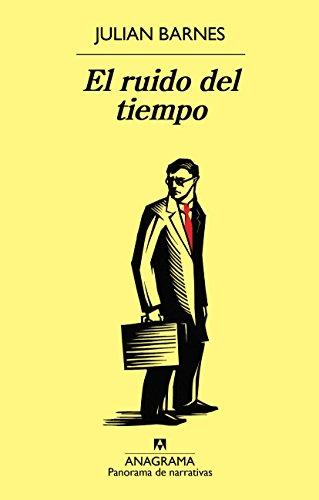 El ruido del tiempo (Spanish Edition)