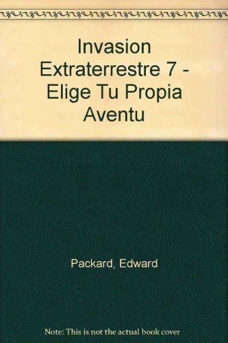 Price comparison product image Invasion Extraterrestre 7 - Elige Tu Propia Aventu (Spanish Edition)