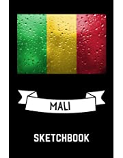 Mali Sketchbook: Blank Pages Mali Sketchbook for Drawing Sketching / Mali Drawing Book / Mali Art Supplies / Mali lovers