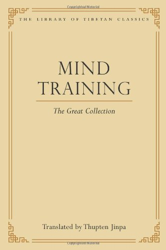 Mind Training: The Great Collection (Library of Tibetan Classics)