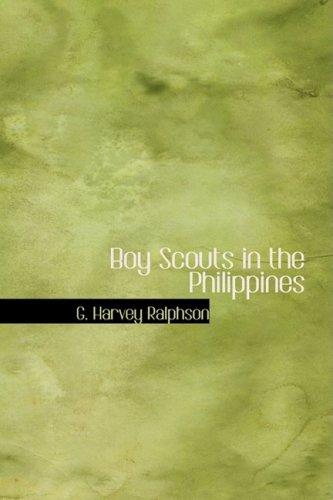 Download Boy Scouts in the Philippines: Or The Key to the Treaty Box PDF