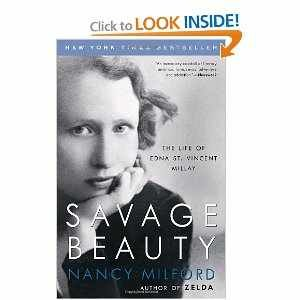 Savage Beauty the Life of Edna St. Vincent Millay PDF