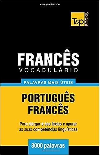 Lataa englanninkieliset kirjat ilmaiseksi Vocabulário Português-Francês - 3000 palavras mais úteis (Portuguese Edition) in Finnish PDF PDB CHM