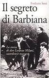 Il Segreto Di Barbiana La Storia Di Don Milani Sacerdote E Maestro