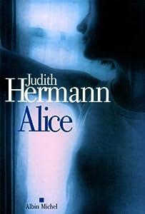vignette de 'Alice (Judith Hermann)'