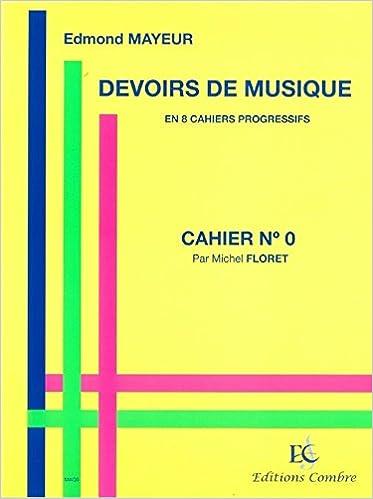 Livre gratuits Edmond Mayeur: Devoirs De Musique - Cahier 0 epub, pdf