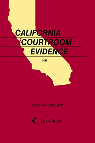 California Courtroom Evidence