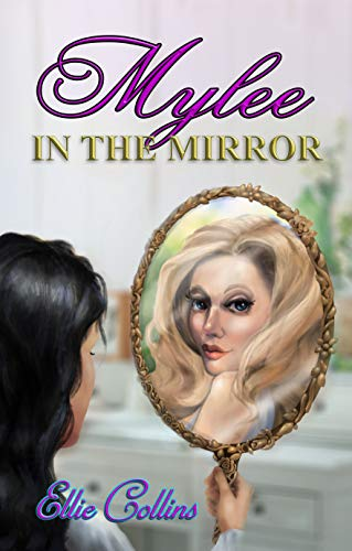 Mylee in the Mirror (Greek Mythology Fantasy Series Book 2) by [Collins, Ellie]