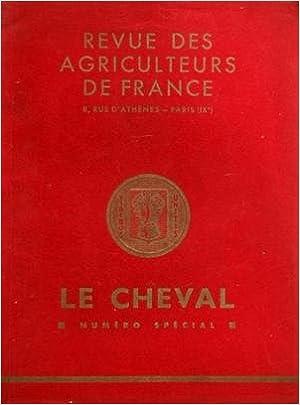REVUE DES AGRICULTEURS DE FRANCE du 01/06/1935 - LE CHEVAL PAR LE COMTE BEGOUEN - R. DE MARTINPREY ELEVAGE PAR J. LE GENTIL - AVELINE - KERMENGUY - VINCENT - P. DE CHOIN DU DOUBLE - HORS TEXTE DE S.M. LE ROI DES BELGES - G.A. MAY ET ROGER UTILISATION PAR