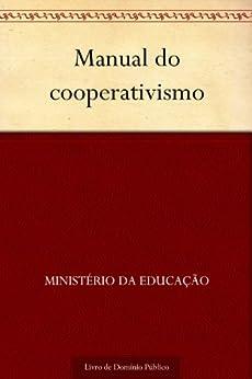 Manual do cooperativismo por [Ministério da Educação]