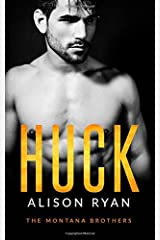Huck: The Montana Brothers (Mountain Men of Montana) (Volume 1) Paperback