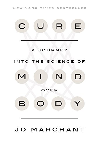 Cure: A Journey into the Science of Mind Over Body cover