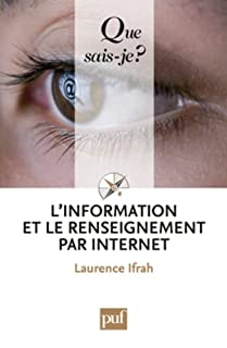 L'information et le renseignement par Internet, Ifrah, Laurence