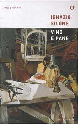 Amazon vino e pane ignazio silone libri fandeluxe Images