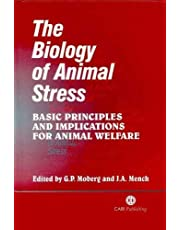 The Biology of Animal Stress: Basic Principles and Implications for Animal Welfare