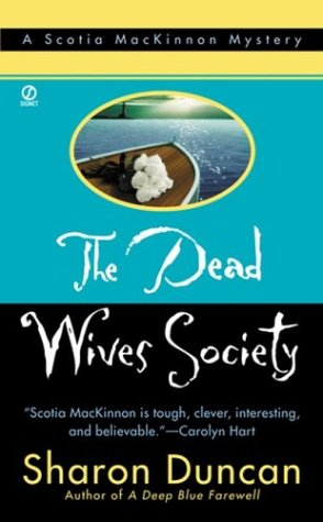 Dead Wives Society:: A Scotia Mackinnon Mystery (New in the Best-Selling Mystery Series)