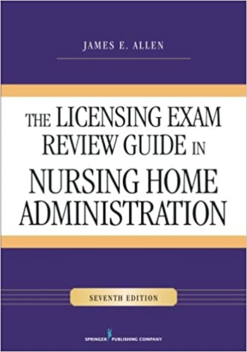 The Licensing Exam Review Guide In Nursing Home
