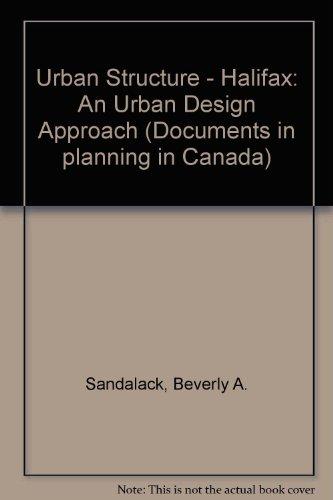 Urban structure, Halifax: An urban design approach