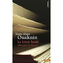 Livre brûlé (Le) [nouvelle édition]: Philosophie du Talmud