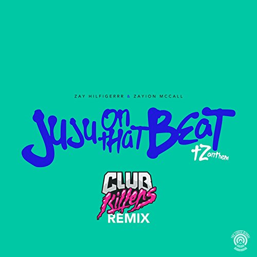 Amazon.com: Juju On That Beat (TZ Anthem) [Club Killers Remix ...