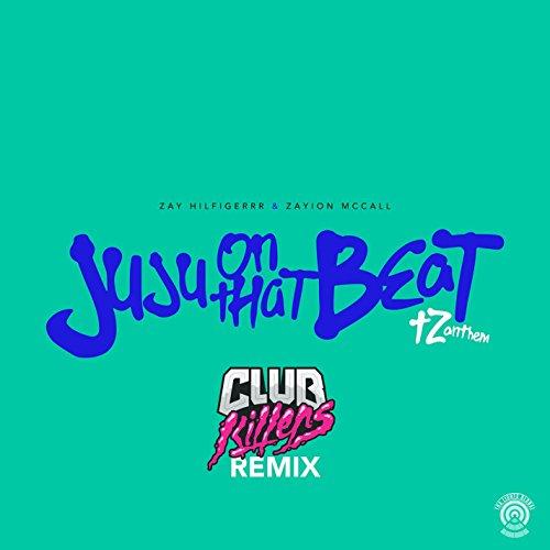 Juju On That Beat  Tz Anthem   Club Killers Remix