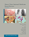 Mayo Clinic Internal Medicine Board Review (Mayo Clinic Scientific Press)