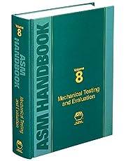 Asm Handbook: Mechanical Testing and Evaluation