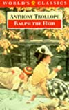 Ralph the Heir, Anthony Trollope, 0192818058