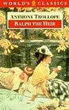Ralph the Heir, Anthony Trollope, 0192818058