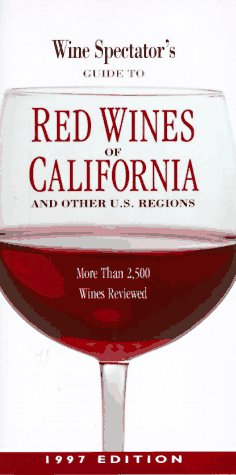 Other California Red Wine - Ws/guide To Red Wines Of Calif (Wine Spectator's)