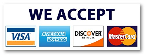 8 X 2.75 Credit card sign, Visa MasterCard Amex Discover sticker decal.
