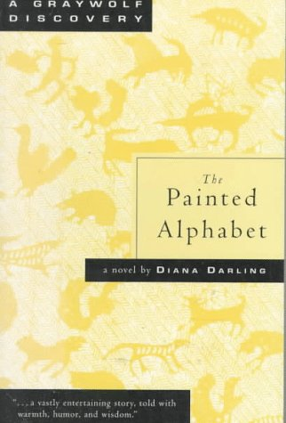 The Painted Alphabet: A Novel (Graywolf Discovery)